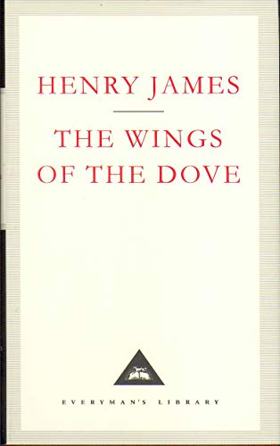 9781857152302: The Wings Of The Dove (Everyman's Library Classics)