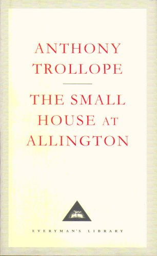 9781857152371: The Small House At Allington (Everyman's Library Contemporary Classics)