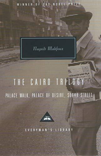 9781857152487: The Cairo Trilogy: Palace Walk, Palace of Desire, Sugar Street (Everyman's Library Classics)