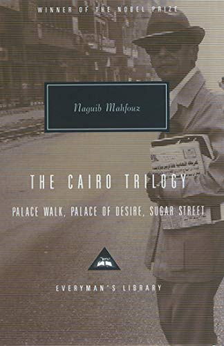 9781857152487: The Cairo Trilogy: Palace Walk, Palace of Desire, Sugar Street