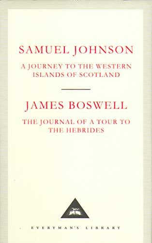A Journey to the Western Islands of Scotland & The Journal of a Tour to the Hebrides (Everyman's Library Classics) (1857152530) by Samuel Johnson; James Boswell