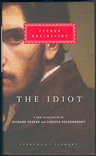 9781857152548: The Idiot (Everyman's Library)