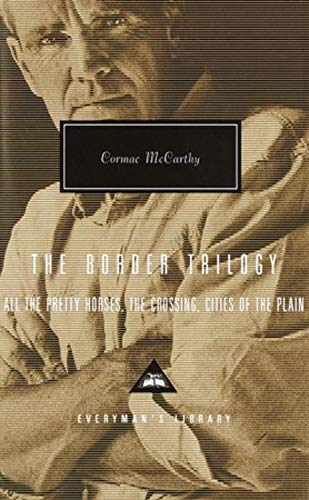 9781857152616: The Border Trilogy: All the Pretty Horses, The Crossing, Cities of the Plain.