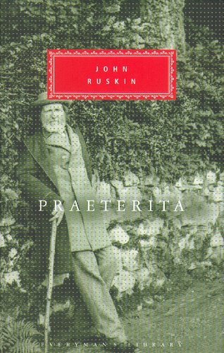 9781857152791: Praeterita And Dilecta (Everyman's Library Classics)