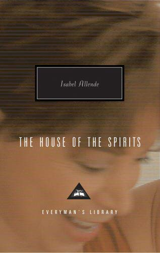 The House Of The Spirits (Everyman's Library Contemporary Classics): Allende, Isabel
