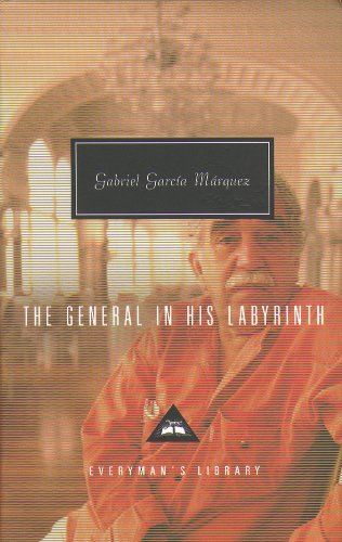 9781857152821: The General and His Labyrinth (Everyman's Library Classics)