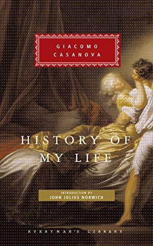 9781857152906: History of My Life (Everyman Library Classics)
