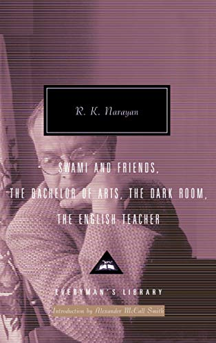 9781857152937: Swami and Friends, The Bachelor of Arts, The Dark Room, The English Teacher (Eve