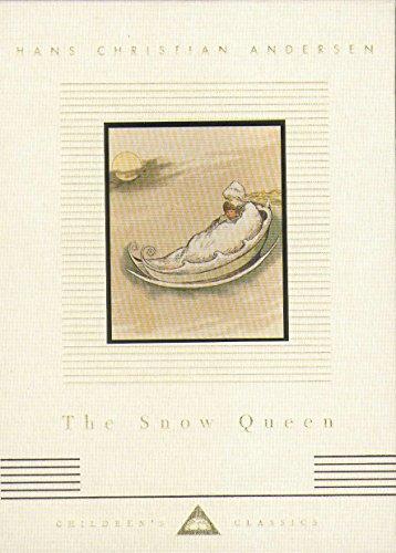 9781857155105: The Snow Queen (Everyman's Library CHILDREN'S CLASSICS)