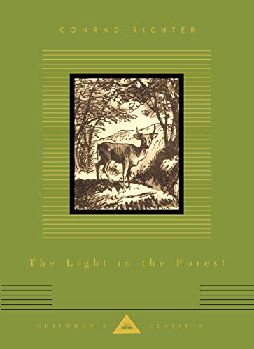 9781857155150: The Light in the Forest (Everyman's Library Children's Classics)