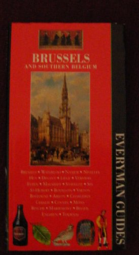 9781857158670: Brussels and Southern Belgium (Everyman Guides)