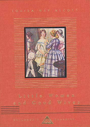 9781857159264: Little Women/Good Wives (Everyman's Library Children's Classics)