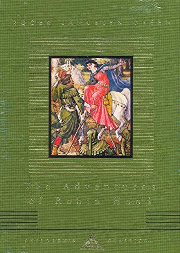 9781857159271: The Adventures Of Robin Hood (Everyman's Library CHILDREN'S CLASSICS)