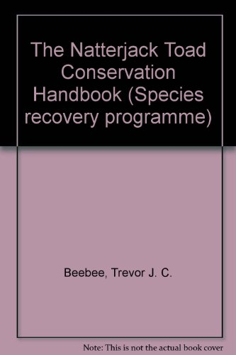 9781857162202: The Natterjack Toad Conservation Handbook (Species Recovery Programme)