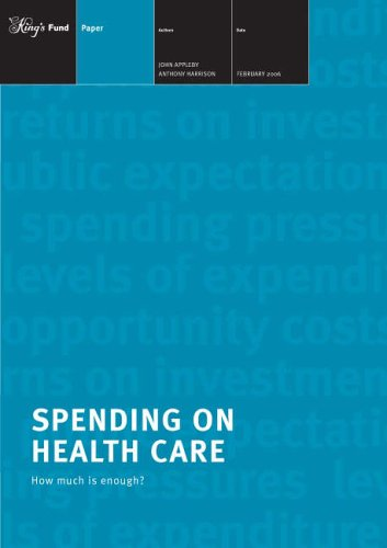 Spending on Health Care: How Much Is: Appleby, John, Anthony,