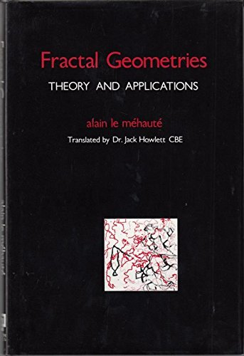 9781857180015: Fractal Geometries: Theory and Applications