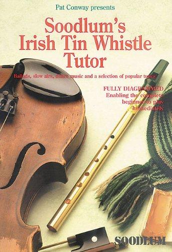 9781857200072: Soodlum's Irish Tin Whistle Tutor - Volume 1