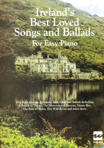 9781857200461: Ireland's Best Loved Songs and Ballads for Easy Piano