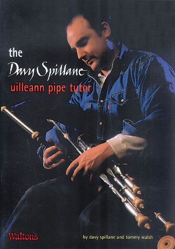 9781857200584: The Davy Spillane Uilleann Pipe Tutor