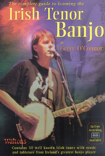 9781857200638: The Complete Guide to Learning the Irish Tenor Banjo