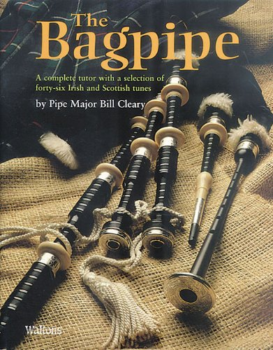 The Bagpipe: A Complete Tutor With a