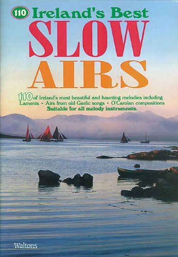 110 Ireland s Best Slow Airs (Paperback)