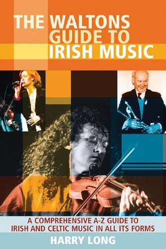 9781857201772: The Waltons Guide to Irish Music: A Comprehensive A-Z Guide to Irish and Celtic Music