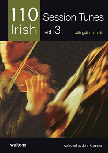 9781857201888: 110 Ireland's Best Session Tunes - Volume 3: with Guitar Chords (110 Irish)