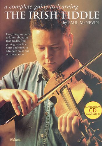 9781857202021: A Complete Guide to Learning the Irish Fiddle: Book Only