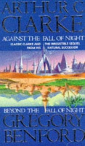 Against the Fall of Night: Arthur C. Clarke,