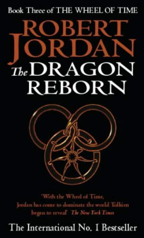 9781857230659: The Dragon Reborn: Book 3 of the Wheel of Time: 3/12 -  AbeBooks - Jordan, Robert: 1857230655