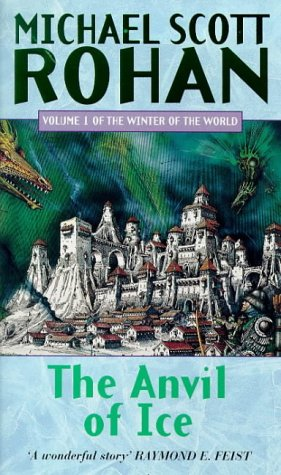 9781857230949: The Anvil Of Ice: The Winter of the World, Volume 1