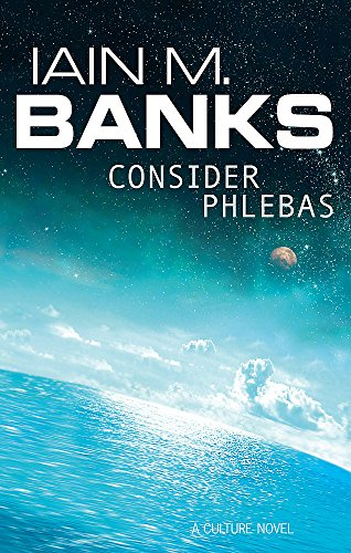 9781857231380: Consider Phlebas: A Culture Novel (The Culture)