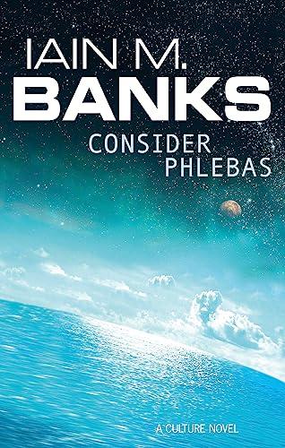 9781857231380: Consider Phlebas