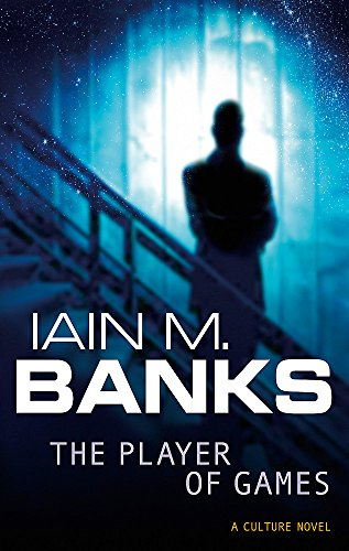 9781857231465: The Player Of Games: A Culture Novel