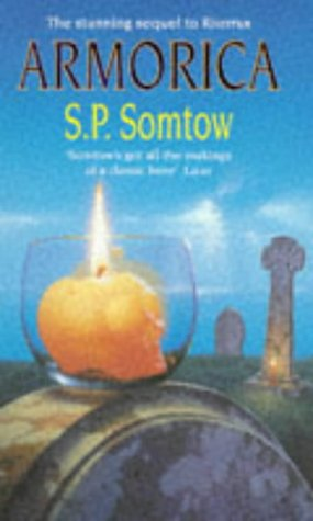 ARMORICA (Sequel to Riverrun): Somtow, S.P.