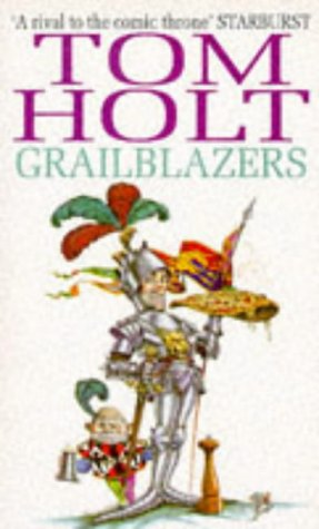 Grailblazers (1857231910) by TOM HOLT
