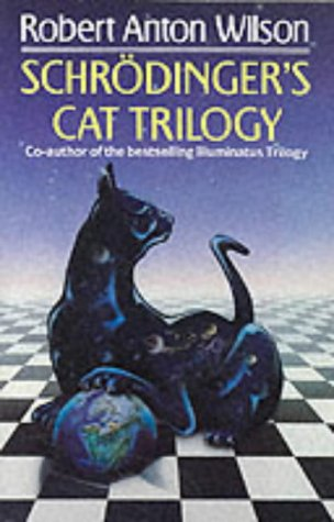 Schrodinger's Cat Trilogy (1857232518) by Robert Anton Wilson