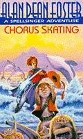 9781857233131: Chorus Skating (A Spellsinger adventure)