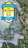 9781857233186: The Hammer of the Sun (Winter of the World, Book 3)