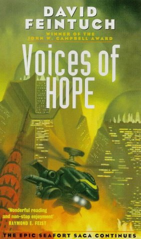 Voices of Hope (Seafort Saga) (1857235169) by David Feintuch