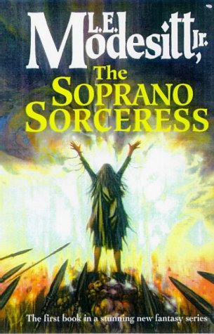 9781857235340: The Soprano Sorceress (Spellsong Cycle)