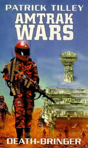 9781857235395: The Amtrak Wars: Death Bringer Bk. 5