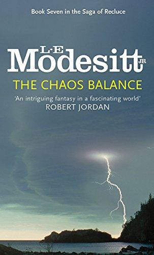 9781857235661: The Chaos Balance: Book Seven: The Saga of Recluce