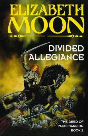 9781857236026: Divided Allegiance: Book 2: Deed of Paksenarrion Series