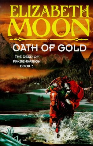 9781857236910: Oath of Gold (The deed of Paksenarrion)