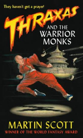 9781857237313: Thraxas and the Warrior Monks