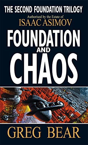9781857237368: Foundation and Chaos (Second Foundation Trilogy)