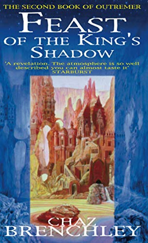 9781857237450: Feast Of The King's Shadow (Outremer, Book 2)