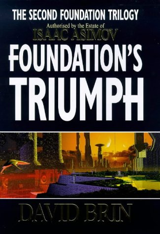 9781857237535: Foundation's Triumph (Second Foundation Trilogy)